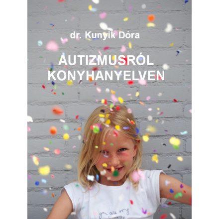 Autizmusról konyhanyelven
